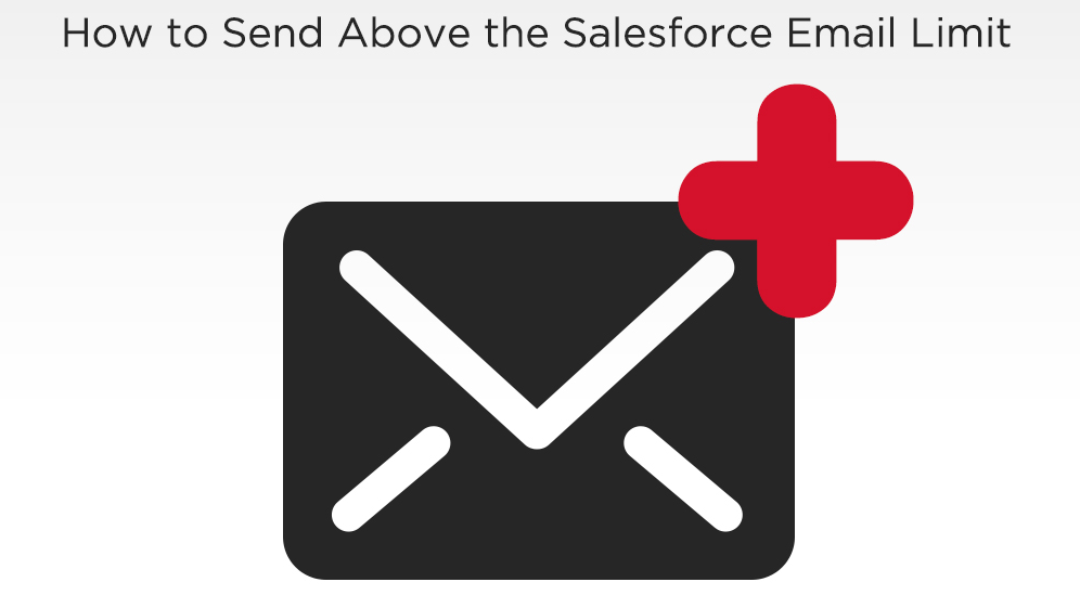 How to send above the Salesforce Email Limits