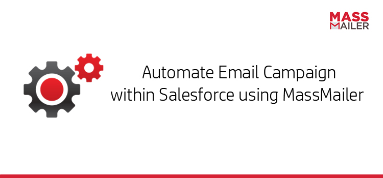 Automate-Email-Campaign-Salesforce