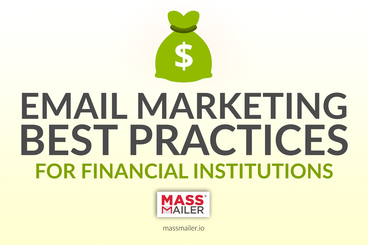 Email Marketing Best Practices for Financial Services
